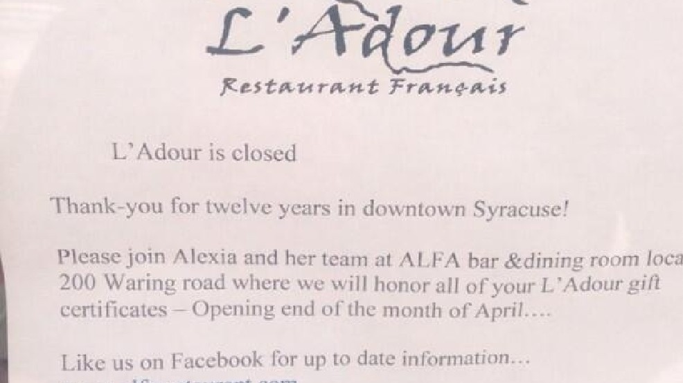 Sun 14 Apr 2013 160341 GMT A Sign On The Front Door Of LAdour Restaurant Montgomery Street In Syracuse Announces Restaurants Closure And